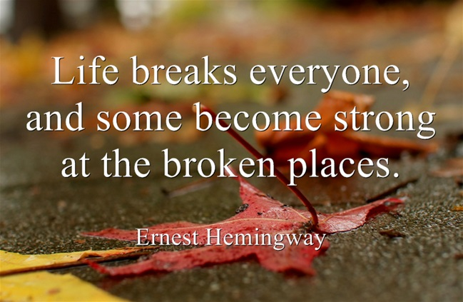 Life-breaks-everyone-and
